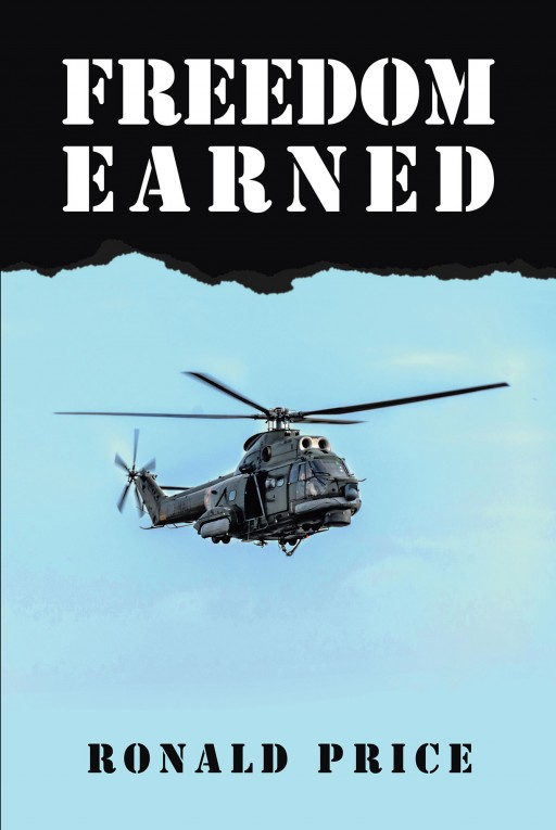 Author Ronald Price's New Book 'Freedom Earned' is a Thrilling Tale About 2 Men Uncovering the Truth About American Freedom and a Massive Governmental Conspiracy