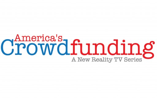 America's Crowdfunding to Launch First Reality TV Series Featuring Equity-Based Crowdfunding