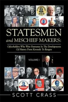Statesmen and Mischief Makers Volume 1