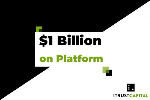 Investors Direct More Than $1 Billion to iTrustCapital Crypto IRA Platform