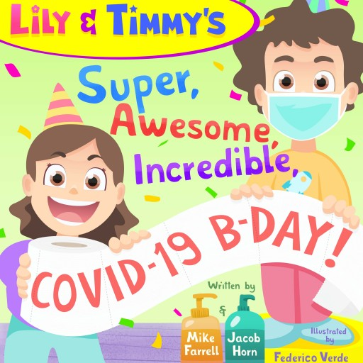 Launch of COVID-19 Kids' Book Celebrates Pandemic Parents, Provides Sorely Needed Comic Relief