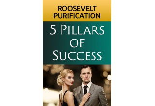 5 Pillars of Success by Roosevelt Purification