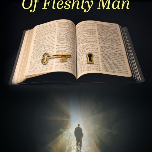 C. L. Headley's New Book 'The Journey of Fleshly Man' is an Unforgettable Journey of Understanding the Lord's Ultimate Plan, From Darkness to Light