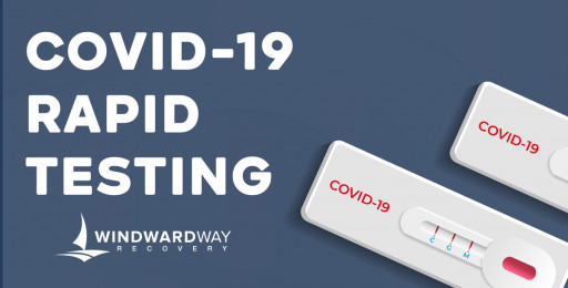 Windward Way Provides COVID-19 Rapid Tests in Southern California