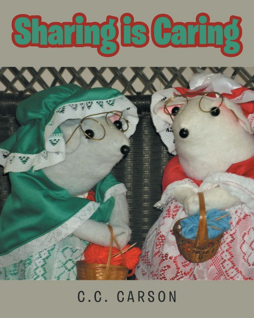 C.C. Carson's New Book 'Sharing is Caring' is a Heartwarming Tale of Friendship and Caring for One Another Through Sharing