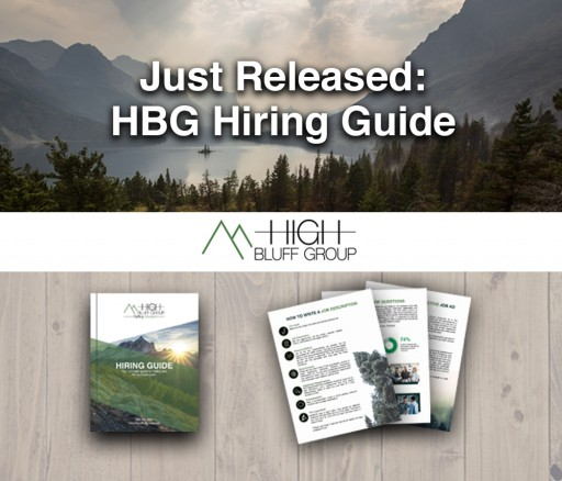 High Bluff Group Announces Release of Their Hiring Guide