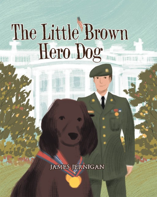 James Jernigan's New Book 'The Little Brown Hero Dog' is an Exciting Saga That Holds the Adventures of a Promising Hero Dog