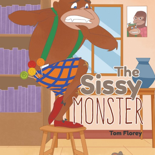 """Tom Florey's New Book """"The Sissy Monster"""" is an Enjoyable Children's Tale About a Clumsy Creature Living in the Woods."""