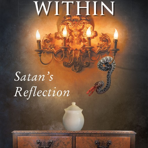 "Alice McAuliffe's New Book ""Perdition Within: Satan's Reflection"" Centers on People Unaware That They Have Died and Are Now in One of the Countless Realms of Hell."