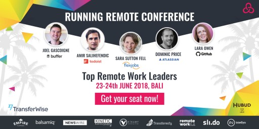 Running Remote 2018 - BUILD & SCALE YOUR REMOTE TEAM , 23-24 June, Bali