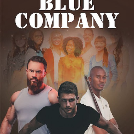 "W L Jennings's New Book, ""Blue Company"" is a Dystopian Tale of an Organization's Resolve to Thwart Dictatorship in Future America and Europe."