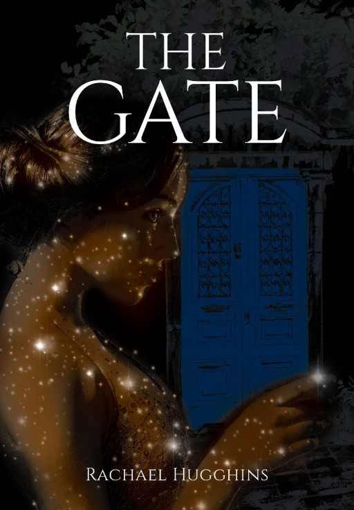 Rachael Hugghins's New Book 'The Gate' is a Fascinating Tale of Royalty and Magic in the Lives of Two People