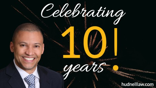 Hudnell Law Group Celebrates 10th Anniversary