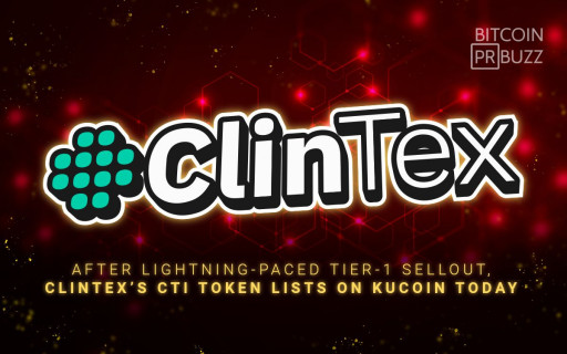 After Lightning-Paced Tier-1 Sellout, ClinTex's CTi Token Lists on KuCoin Today