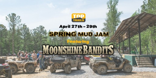 Southeast's Fastest Growing Off-Road Park Hosting Major Event - April 27th - 29th Spring Mud Jam