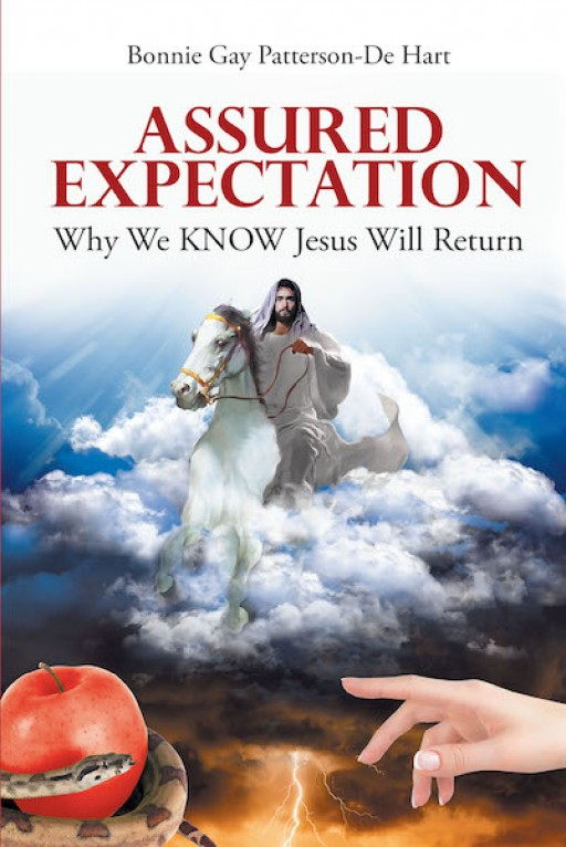 Bonnie Gay Patterson-De Hart's New Book 'Assured Expectation' is an In-Depth Book That Delves Into the Essence of Jesus Christ in Spiritual Faith