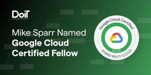 DoiT International's Mike Sparr Named Google Cloud-Certified Fellow