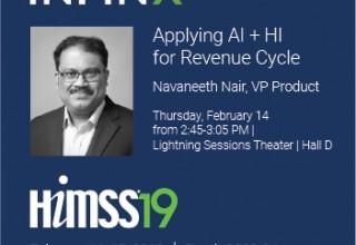 Infinx VP of Product Navaneeth Nair HIMSS19 Seminar on AI Impact on Healthcare Revenue Cycle