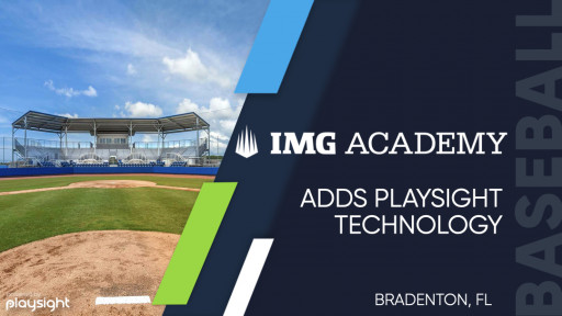 PlaySight and IMG Baseball Team Up to Bring Connected Camera and Smart Sports AI Video Technology to IMG Academy