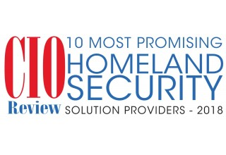 CIOReview's 10 Most Promising Homeland Security Solution Providers - 2018