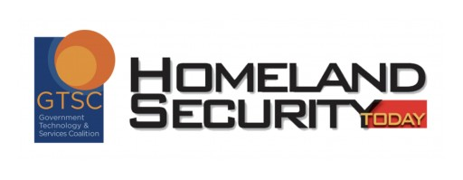 Government Technology & Services Coalition Acquires Homeland Security Today Magazine & Media Platform