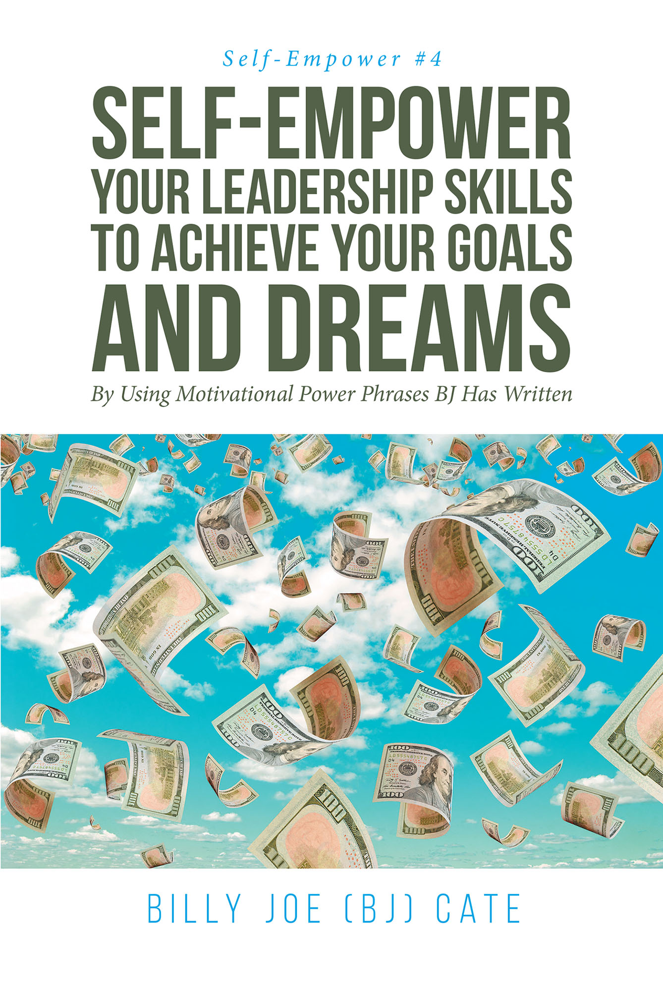 Billy Joe (BJ) Cate's New Book 'Self-Empower Your Leadership Skills