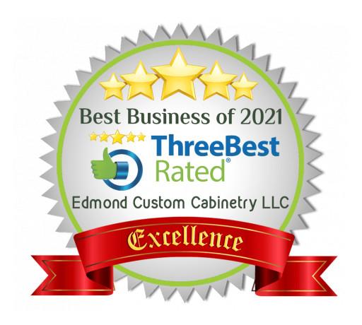 Oklahoma City's Leading Custom Cabinet Company, Edmond Custom Cabinetry LLC, Wins the 2021 ThreeBestRated Award