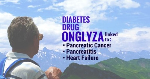FDA Warns Onglyza Diabetes Drug May Increase Risk of Patient Death Says Onglyza Lawsuit Help Center