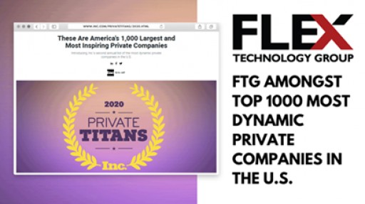 Flex Technology Group Named One of America's 1,000 Largest and Most Inspiring Private Companies by Inc. Magazine