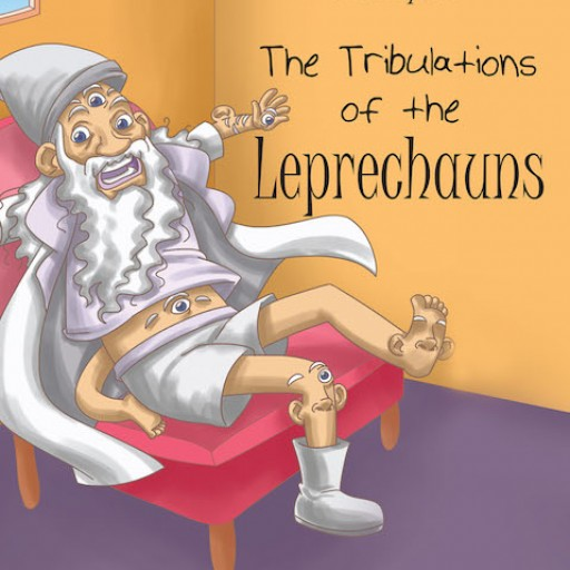 Dr. Pepaw's New Book, 'The Tribulations of the Leprechauns' is an Absorbing Tale About a Rash Wizard's Undesirable Actions Plaguing Three Leprechauns.