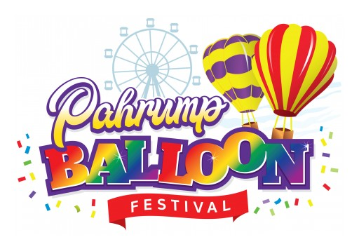 The Pahrump Valley Chamber of Commerce Announces  2019 Pahrump Balloon Festival