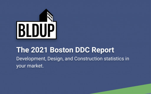 BLDUP Releases the 2021 Development, Design, and Construction Report for the Boston Area
