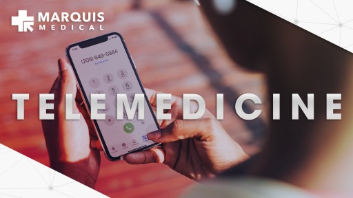 Marquis Medical Center Launches Telemedicine Solution for Patient Care
