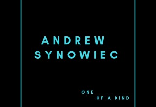 "Guitarist Andrew Synowiec Releases a New Single, ""One of a Kind"" in Anticipation of His Upcoming Debut Album, Second Story"