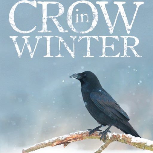 "Xavier Gonjé's New Book ""A Crow in Winter"" Is a Powerful African American Story Regarding the Mighty Power of Redemption and the Mystical Secrets of Voodoo"