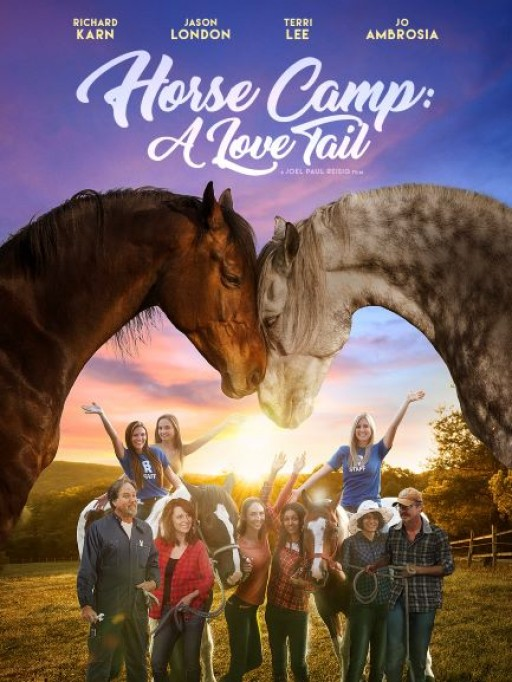Horses, Love and Courage; Vision Films is Proud to Present the Lovable New Family Film 'Horse Camp: A Love Tail'