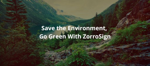 ZorroSign Launches Its Green Initiative