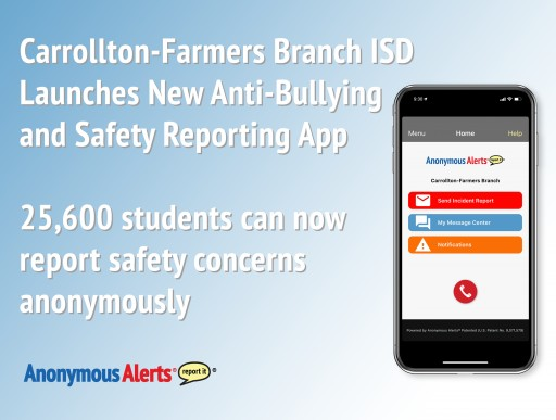 Anonymous Alerts App Augments New Safety Actions at Carrollton-Farmers Branch ISD