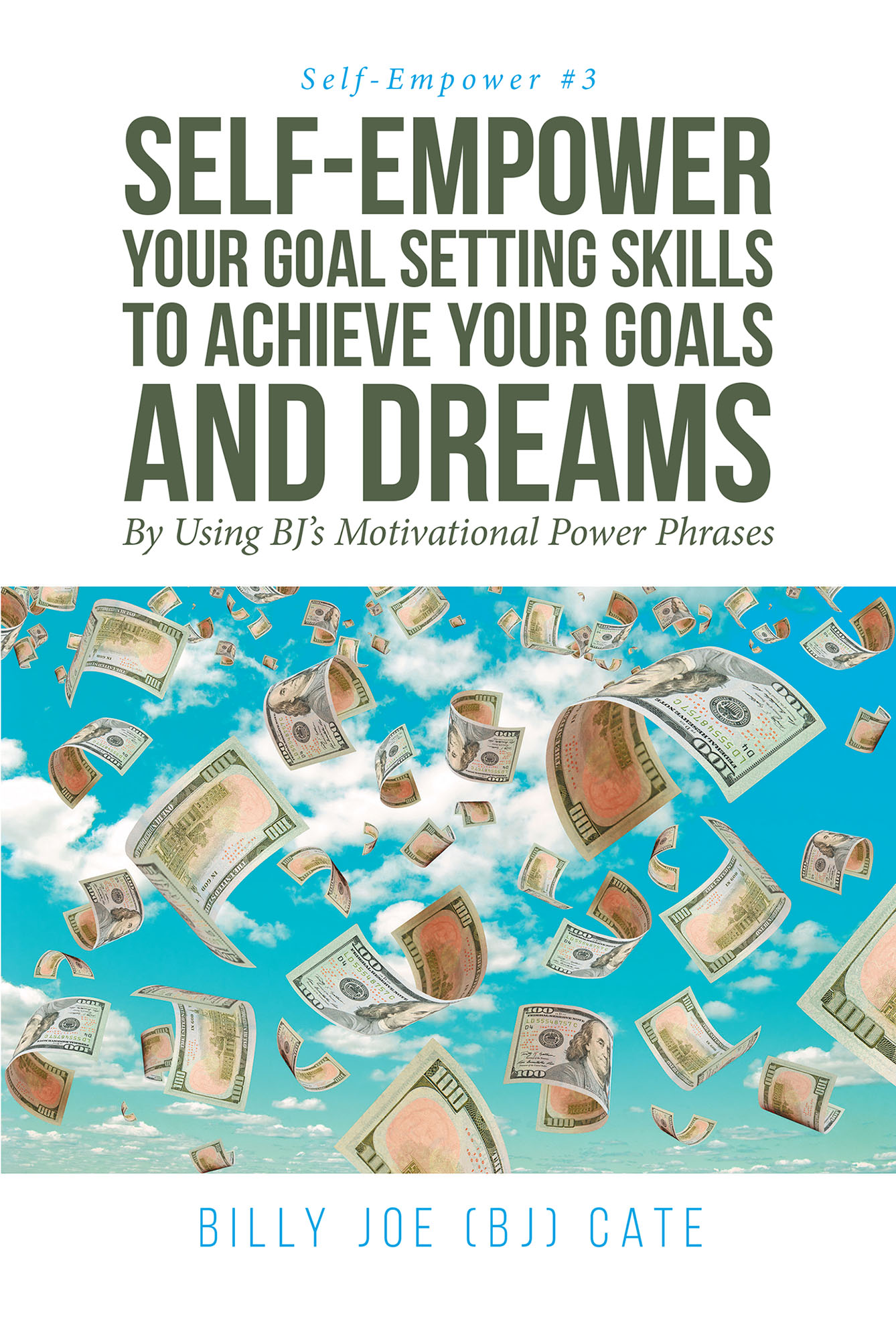 Billy Joe (BJ) Cate's New Book 'Self-Empower Your Goal Setting