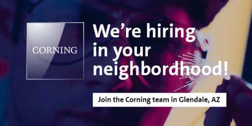 Assemblers and Machinists - Corning is Hiring in Glendale!