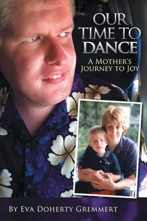 Eva Doherty Gremmert's New Book 'Our Time to Dance' is a Brilliant Novel That Lets One Find Triumph and Joy in Life's Weariest Circumstances