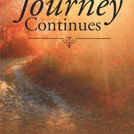 "Sharon Shymansky Roberts's New Book ""The Journey Continues"" is a Memoir of the Author's Inspiring Life That Reveals the Grace of God."