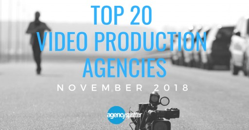 Agency Spotter's Top 20 Video Production Agencies Report for November 2018