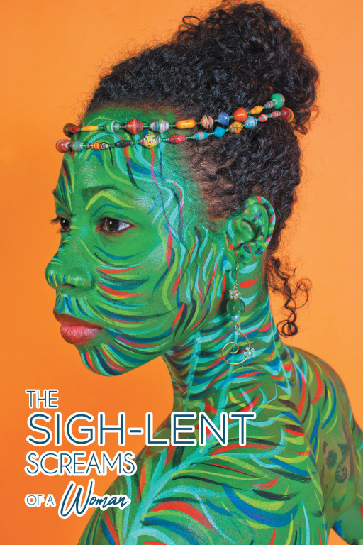 SistaFabu Modupe's new book, 'The Sigh-Lent Screams of a Woman', is an empowering collection about women who have turned their sighs into strength, power, and healing.