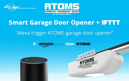 Skylink Announces First IFTTT Compatible Garage Door Opener-ATOMS™