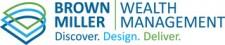 Brown Miller Wealth Management Announces Status as Registered Investment Advisor