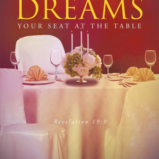 "Noreen Aguirre's New Book ""Godly Dreams: Your Seat at the Table"" Published by Fulton Books, is a Fascinating Work Inspired by the Dreams and Visions the Author Has Received From the Lord God"