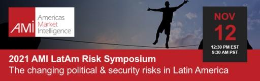 Americas Market Intelligence to Hold 2021 LatAm Risk Symposium
