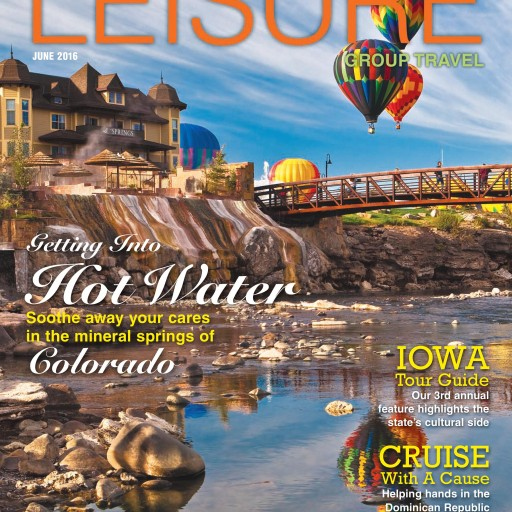 Leisure Group Travel magazine features the Colorado Historic Hot Springs Loop