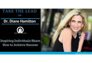 Take the Lead With Dr. Diane Hamilton
